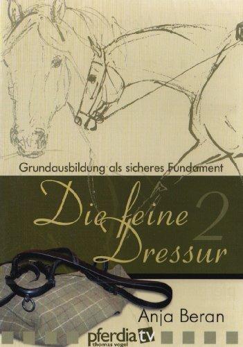 Feine Dressur 2,die:Grundausbildung Als Sicheres [Import allemand]