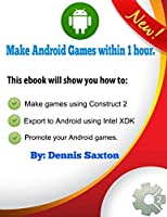 Make Android games within 1 hour Front Cover