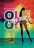 Olé Olé. Love Pop (Spanish Edition)