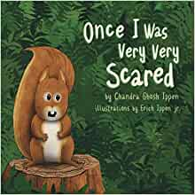 once i was very very scared