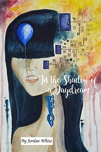In the Shadow of a Daydream ()