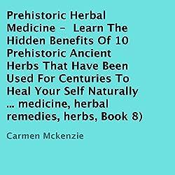 Prehistoric Herbal Medicine