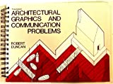 Architectural Graphics and Communication Problems, Duncan, Robert, 0787221635