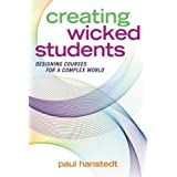Creating Wicked Students: Designing Courses for a Complex World