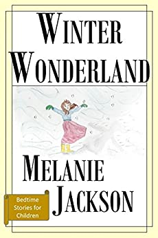 Winter Wonderland: Poems of Christmas (Bedtime Stories for Children Book 9) - Kindle edition by