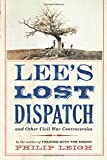 Lee's Lost Dispatch and Other Civil War Controversies