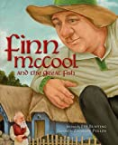 Finn McCool and the Great Fish (Myths, Legends, Fairy and Folktales)