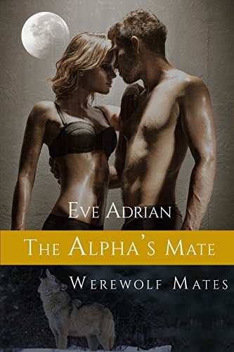 An alpha wolf searching for his mate…Max Stone rules the werewolves of Boise, Idaho. Driven to serve and protect them he has put aside all personal desire for too long. Now a long dormant urge to find his mate has taken control, compelling him to mak...