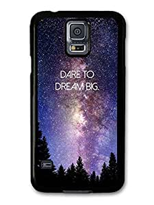AMAF ? Accessories Dare To Dream Big Life & Love Inspirational Quote Stars & Galaxy case for Samsung Galaxy S5