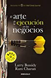 img - for El arte de la ejecuci n en los negocios / Execution: The Discipline of Getting T hings Done (Spanish Edition) book / textbook / text book