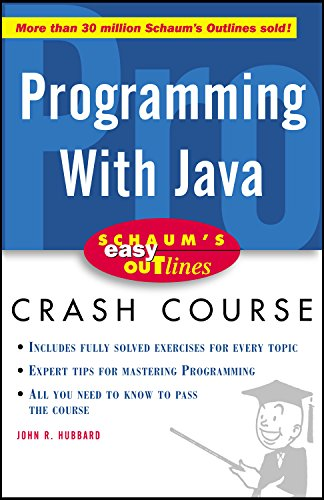Schaum's Easy Outline of Programming with Java (Schaum's Easy Outlines)