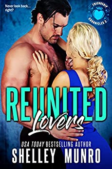 Reunited Lovers (Friendship Chronicles Book 2) by [Munro, Shelley]