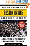 Tales from the Boston Bruins Locker R...