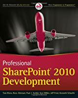 Professional SharePoint 2010 Development Front Cover