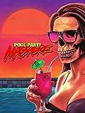 51yNo0cvnwL. SL160  - Pool Party Massacre (Movie Review)