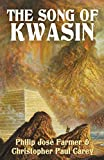 The Song of Kwasin: Khokarsa Series #3