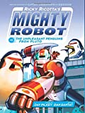 Ricky Ricotta's Mighty Robot Vs. the Unpleasant Penguins Fro