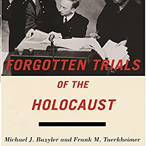 Forgotten Trials of the Holocaust Audiobook