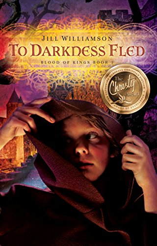 To Darkness Fled (Blood of Kings Book 2) by [Williamson, Jill]