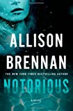 Notorious, Allison Brennan, 1250035058
