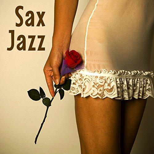 Instrumental Saxofon Jazz Ambiental   Sexy Chill Smooth Canciones De Fondo Para Momentos Sensuales  Romance  Relajaci N  Comedor  Lectura Y Bodas