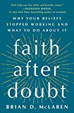 Faith After Doubt: Why Your Beliefs Stopped Working
