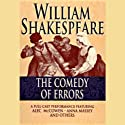 Comedy of Errors (Unabridged) Performance by William Shakespeare Narrated by Alec McCowen, full cast