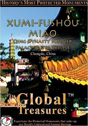 Global Treasures XUMI-FUSHOU-MIAO Qing Dynasty Summer Palace Outer Temple Chengde, China (Summer Palace Dvd)