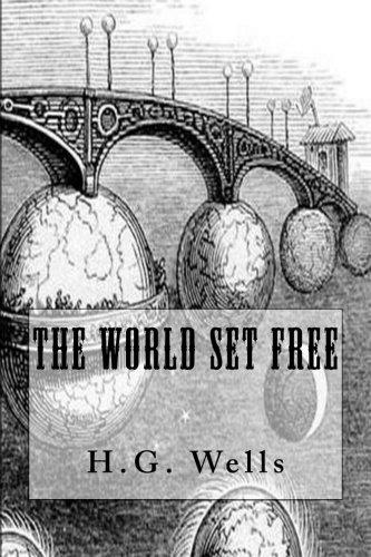 (The World Set Free)
