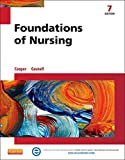 Foundations of Nursing, Cooper, Kim and Gosnell, Kelly, 0323100031