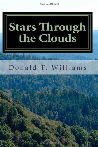 Download Stars Through the Clouds: The Collected Poetry of Donald T. Williams PDF