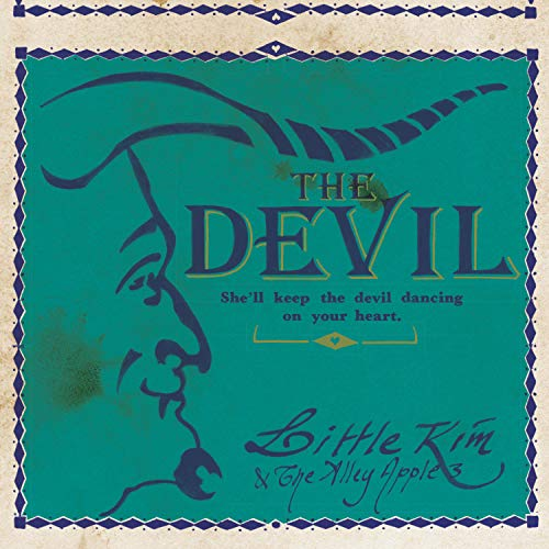 She'll Keep the Devil Dancing on Your Heart (Little Kim & The Alley Apple 3)