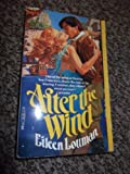 After the Wind, Eileen Lottman, 0440181380