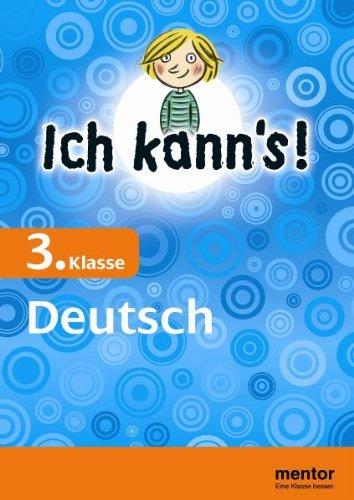 Ich kann's! 3. Klasse Deutsch (mentor: Ich kann's!)