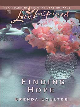 Finding Hope by [Coulter, Brenda]
