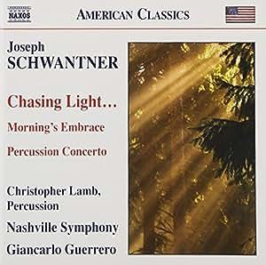 Schwantner: Chasing Light...