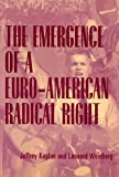 img - for The Emergence of a Euro-American Radical Right (Economy; 21) book / textbook / text book