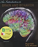 Introduction to Brain and Behavior (Loose-Leaf), Kolb, Bryan and Whishaw, Ian Q., 1464118949