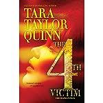 The Fourth Victim | Tara Taylor Quinn