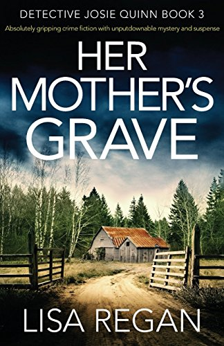 Book Cover: Her Mother's Grave: Absolutely gripping crime fiction with unputdownable mystery and suspense