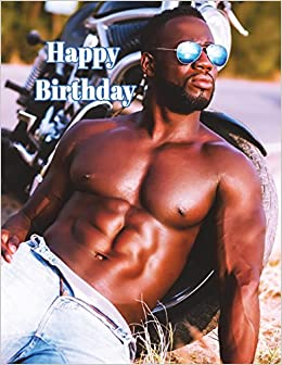 Sexy happy birthday images for him