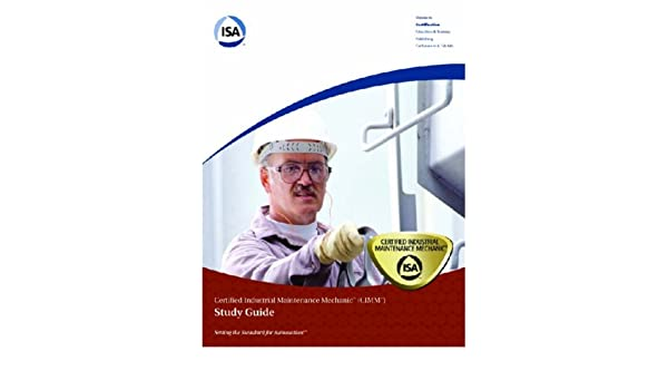 Isa S Certified Industrial Maintenance Mechanic Cimm