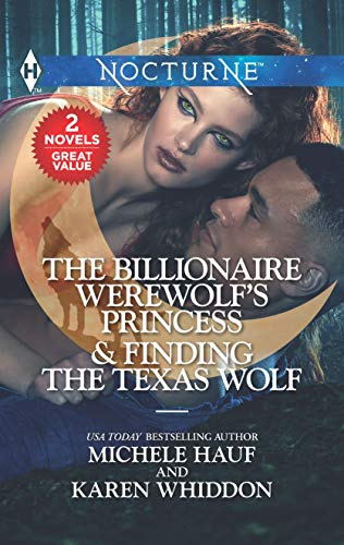 The Billionaire Werewolf's Princess & Finding the Texas Wolf: An Anthology