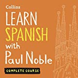 Learn Spanish with Paul Noble for Beginners - Complete Course: Spanish Made Easy with Your Personal Language Coach