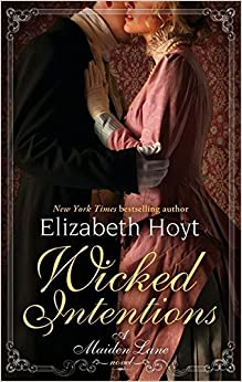 Wicked Intentions: Number 1 in series (Maiden Lane) by Elizabeth Hoyt (2010-12-02)