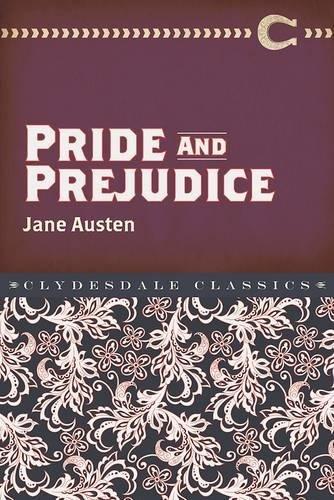 Pride and Prejudice (Clydesdale Classics)