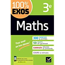 Maths 3e : exercices résolus (100% Exos) (French Edition)