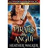 Pirates of the Angui (Cipher's Kiss Book 1): A Scottish Highlander Time Travel Romance