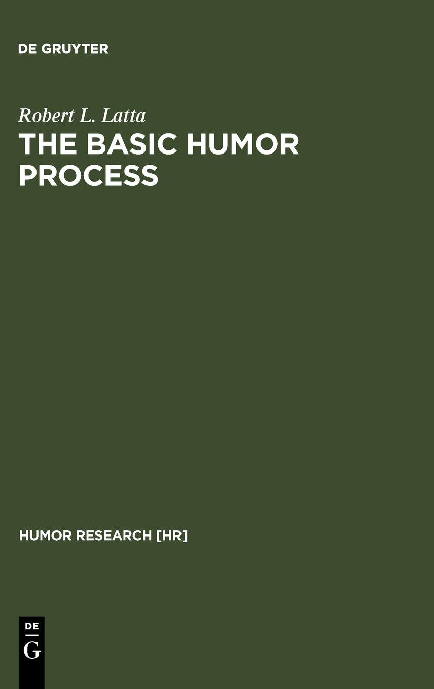 The basic humor process : a cognitive-shift theory and the case against incongruity