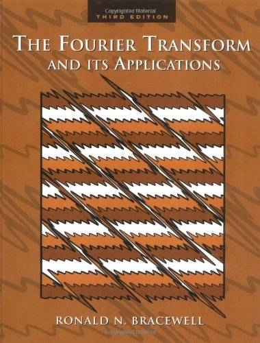 The Fourier Transform & Its Applications